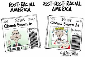 Political cartoon: post racial Obama sworn in, post-post-racial Obama sworn AT
