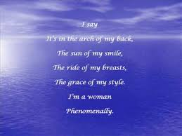 Phenomenal Woman, a poem by Maya Angelou. Photo Credit: goodreads.com