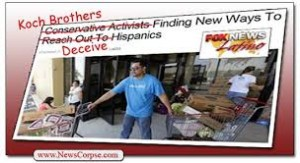 GOP seeks Hispanic vote with help Koch brothers. Photo Credit: newscorpse.com